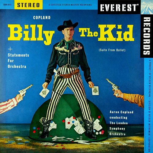 Copland: Billy The Kid & Statements for Orchestra by Aaron Copland