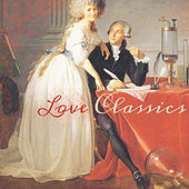 Love Classics by Various Artists