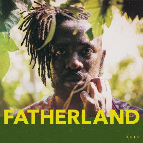 Fatherland de Kele Okereke