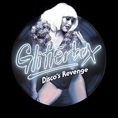 Glitterbox - Disco's Revenge (Mixed) by Simon Dunmore