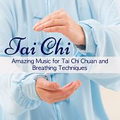 Tai Chi – Amazing Music for Tai Chi Chuan and Breathing Techniques by Tai Chi