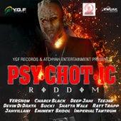 Psychotic Riddim de Various Artists