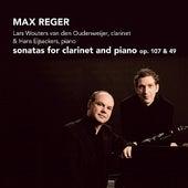 Reger: Sonatas for Clarinet and Piano, Op. 107 & 49 by Lars  Wouters van den Oudenweijer