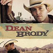 Dean Brody by Dean Brody