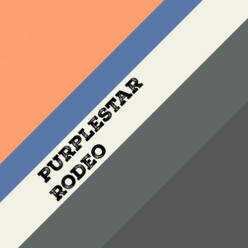 Rodeo by Purple Star