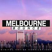 Melbourne Bounce, Vol. 9 - EP by Various Artists