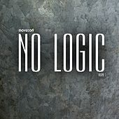 No Logic, Vol. 1 - EP by Various Artists