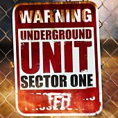 Underground Unit: Sector 1 - EP by Various Artists