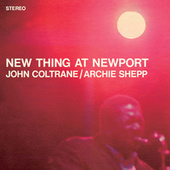 New Thing At Newport by John Coltrane