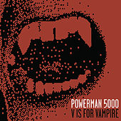 V Is For Vampire de Powerman 5000