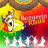 Rangeelo Raas by Various Artists