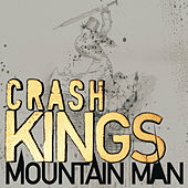 Mountain Man de Crash Kings