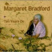 Ten Years On by Margaret Bradford