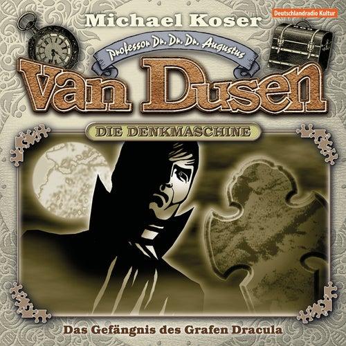 Folge 17: Das Gefängnis des Grafen Dracula von Professor Dr. Dr. Dr. Augustus van Dusen