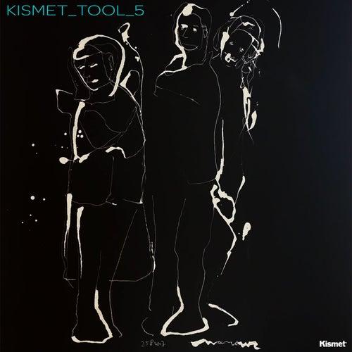 Kismet_Tool_5 by Rui Da Silva