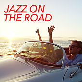 Jazz On The Road by Various Artists