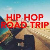 Hip Hop Road Trip de Various Artists