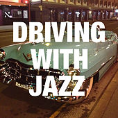 Driving With Jazz von Various Artists