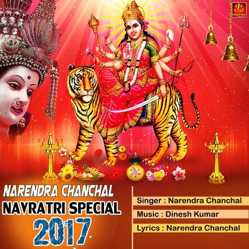 Narendra Chanchal Navratri Special 2017 by Narendra Chanchal