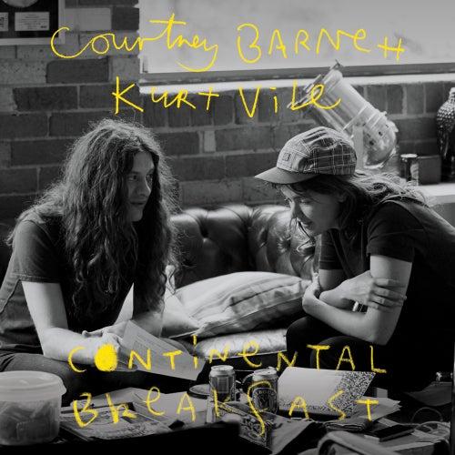 Continental Breakfast by Courtney Barnett & Kurt Vile