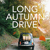 Long Autumn Drive by Various Artists