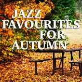 Jazz Favourites For Autumn de Various Artists