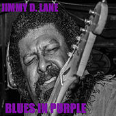 Blues in Purple by Jimmy D. Lane