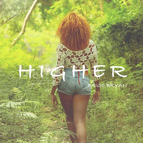 Higher by Paige Bryan