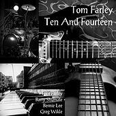 Ten and Fourteen by Tom Farley