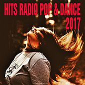 Hits Radio Pop & Dance 2017 von Various Artists