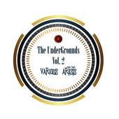 The Undergrounds, Vol. 2 de Various Artists