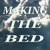 Making The Bed von Various Artists