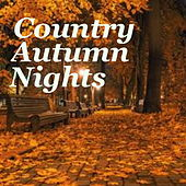 Country For Autumn Nights by Various Artists