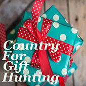 Country For Gift Hunting von Various Artists