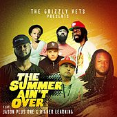 The Summer Ain't Over by Grizzly Vets