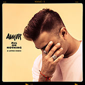 All or Nothing (A-Lister Dub Remix) de Amir