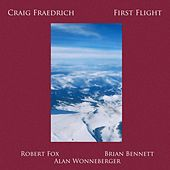 First Flight  (feat. Robert Fox, Brian Bennett & Alan Wonneberger) von Craig Fraedrich