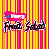 Fruit Salad von J-Fresh