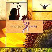 Proyecto Viviré by Various Artists