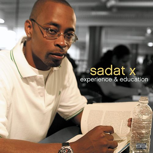 Experience & Education by Sadat X