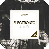 Electronic Items, Pt. 6 by Various Artists