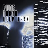 Pure Tokyo Deep Trax by Various Artists