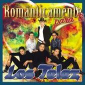 Románticamente para Ti by Los Telez