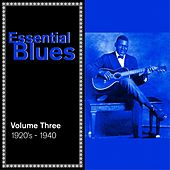 Essential Blues, Vol. 3: 1920's - 1940 by Various Artists