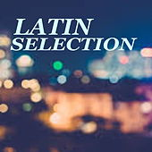 Latin Selection de Various Artists