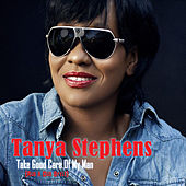 Take Good Care Of My Man (Rub A Dub Style) by Tanya Stephens