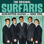 Gum-Dipped Slicks / High Time by The Original Surfaris