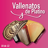 Vallenatos De Platino Vol. 10 von Various Artists