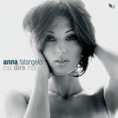 Mai dire mai de Anna Tatangelo