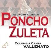 Colombia Canta Vallenato von Poncho Zuleta